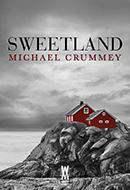Michael Crummey - Sweetland
